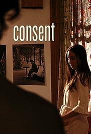Consent(2010) Poster - Movie Forum, Cast, Reviews
