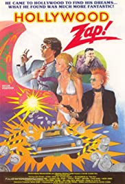 Hollywood Zap (1986) - IMDb