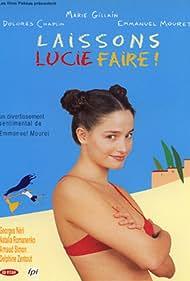 Laissons Lucie faire! (2000)