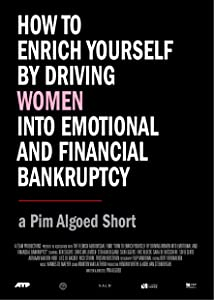 Watch free hot movies hollywood How to Enrich Yourself by Driving Women Into Emotional and Financial Bankruptcy by [QHD]