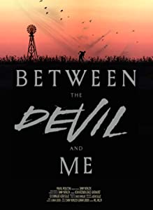 Movie 720p hd download Between the Devil and Me by none [DVDRip]
