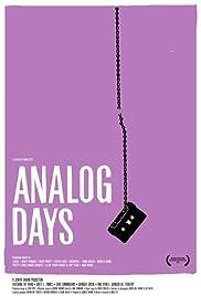 Analog Days(2006) Poster - Movie Forum, Cast, Reviews