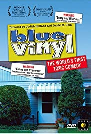 Blue Vinyl (2002) Poster - Movie Forum, Cast, Reviews