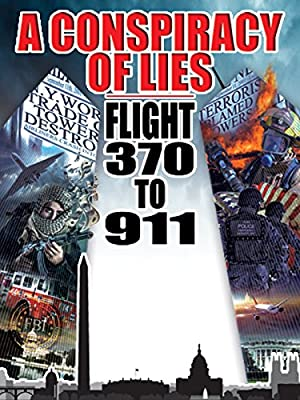 poster for Conspiracy of Lies: Flight 370 to 911