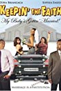 Keepin' the Faith: My Baby's Gettin' Married! (2009) Poster