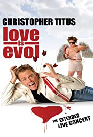 Christopher Titus: Love Is Evol Poster