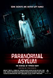 Paranormal Asylum The Revenge of Typhoid Mary (2013) 720p download