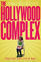 The Hollywood Complex (2011) Poster