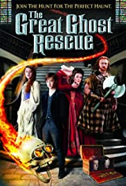 The Great Ghost Rescue (2011) Poster - Movie Forum, Cast, Reviews