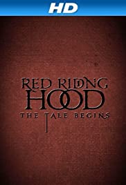 Red Riding Hood: The Tale Begins Poster