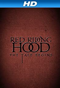 Primary photo for Red Riding Hood: The Tale Begins