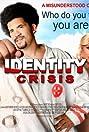 Identity Crisis (2008) Poster