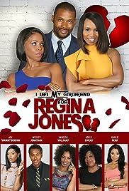 I Left My Girlfriend for Regina Jones Poster