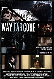 Way Far Gone Poster
