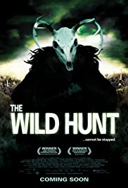 The Wild Hunt(2009) Poster - Movie Forum, Cast, Reviews