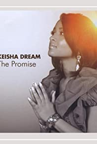 Primary photo for The Promise by Keisha Dreams