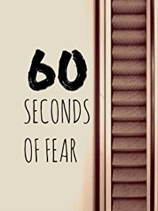 60 seconds of fear (2017– )