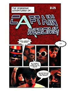 The Sobering Adventures of Captain Awesome! by none