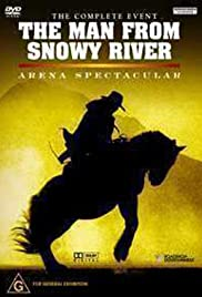 The Man from Snowy River: Arena Spectacular Poster