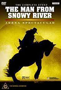 Primary photo for The Man from Snowy River: Arena Spectacular