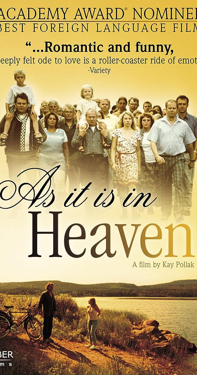 As It Is In Heaven 2004 As It Is In Heaven 2004 User Reviews