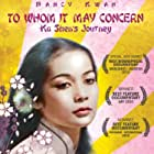 To Whom It May Concern: Ka Shen's Journey (2010)