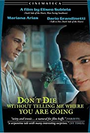 Don't Die Without Telling Me Where You're Going Poster