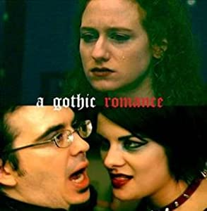 English movie dvd download A Gothic Romance [mkv]