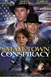 Small Town Conspiracy (2002)