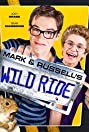 Mark & Russell's Wild Ride (2015) Poster