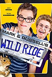 Mark & Russell's Wild Ride (2015) 720p