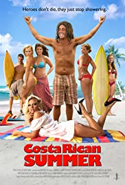 Costa Rican Summer (2010) Poster - Movie Forum, Cast, Reviews