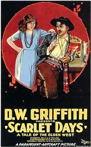 D.W. Griffith Scarlet Days Movie