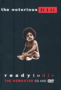 Primary photo for The Notorious B.I.G.: Ready to Die - The Remaster