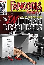 Inhuman Resources(2012) Poster - Movie Forum, Cast, Reviews