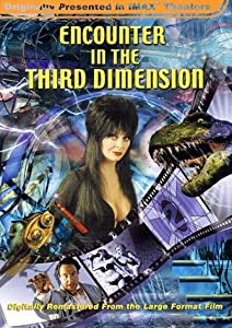 Encounter in the Thrid Dimension Kevin Burns