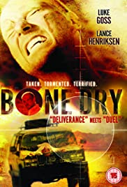 Bone Dry (2007) Poster - Movie Forum, Cast, Reviews