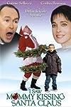 I Saw Mommy Kissing Santa Claus (2002)