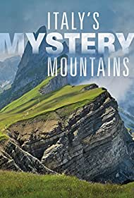 Italy's Mystery Mountains Poster - Movie Forum, Cast, Reviews