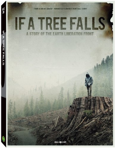 If a Tree Falls: A Story of the Earth Liberation Front (2011)