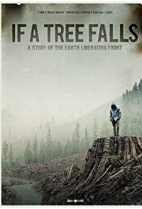 Primary photo for If a Tree Falls: A Story of the Earth Liberation Front
