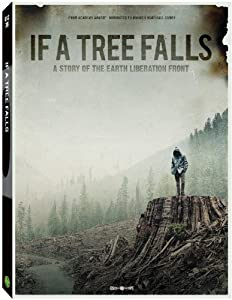 Watch up the movie 2016 If a Tree Falls: A Story of the Earth Liberation Front [iTunes]