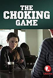 The Choking Game (2014) Poster - Movie Forum, Cast, Reviews