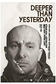 Deeper Than Yesterday (2010)