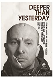 Deeper Than Yesterday(2010) Poster - Movie Forum, Cast, Reviews
