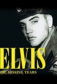 Primary photo for Elvis: The Missing Years