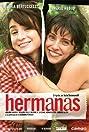 Hermanas (2005) Poster