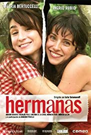 Hermanas (2005) Poster - Movie Forum, Cast, Reviews