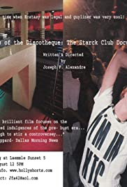 Warriors of the Discotheque: The Starck Club Documentary Short Version Poster