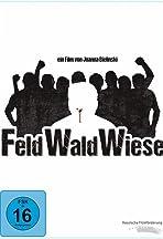 F.W.W. - Feld Wald Wiese
